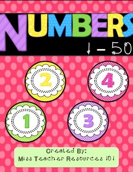 Numbers 1 - 50 - For the Classroom!  (Bright Polka Dots)