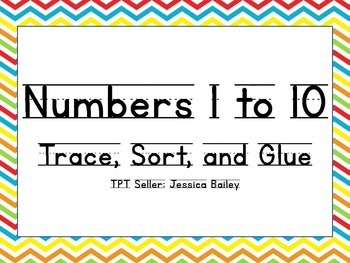 Numbers 1 to 10 - Trace, Sort, and Glue