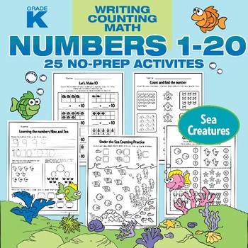 Numbers 1 to 20 No Prep Writing, Counting and Math Activities SEA CREATURES