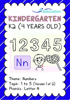 Numbers - 1 to 5 (I): Letter N - K2 (4 years old), Kindergarten