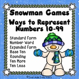 Place Value Games Ways to Represent Numbers 10-99 Snowman Theme