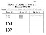 Numbers 101-109: Read It, Draw It, Write It