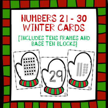 Numbers 21-30 Winter Cards: Tens Frames and Base Ten Blocks