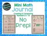 Number Sense Numbers 6 - 10: Counting and Comparing Numbers Mini Math Journal