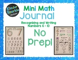 Number Sense Numbers 6 - 10: Recognizing and Writing Numbe