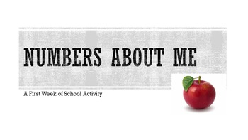 Numbers About Me- First Week of School Activity