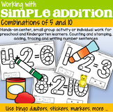 Numbers Addition Combinations of 5 and 10 - a Hands-on Interactive Activity