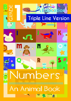 Numbers - An Animal Book - Grade 1 (with 'Triple-Track Wri