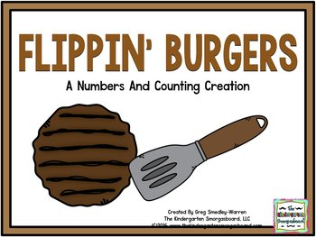 Numbers And Counting:  Flippin' Burgers