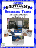Numbers And Counting to 20! Number Bootcamp Superhero Theme