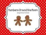 Numbers Around the Room- Gingerbread Version