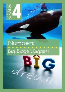 Numbers - Big, Bigger, Biggest - Grade 4