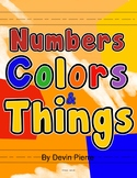 Numbers, Colors, and Things