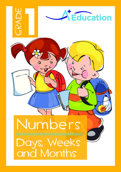 Numbers - Days, Weeks and Months - Grade 1