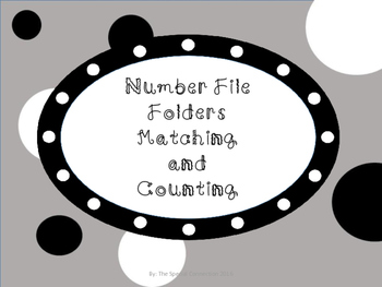 Numbers File Folders: Matching and Counting