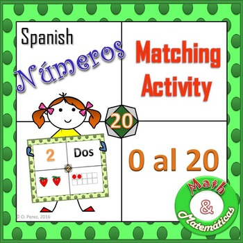 Numbers 0 to 20-Matching and Counting Activity Spanish ( Numeros en español)