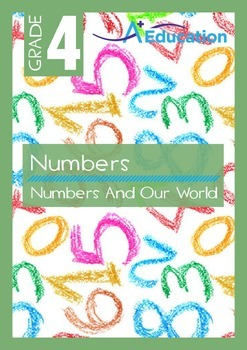 Numbers - Numbers And Our World - Grade 4