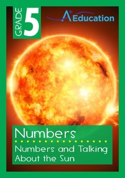 Numbers - Numbers and the Sun - Grade 5