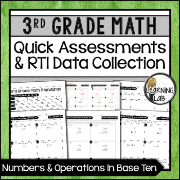 Numbers & Operations - 3rd Grade Quick Assessments and RTI Data Collection (NBT)