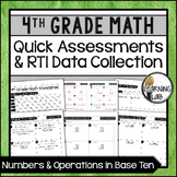 Numbers & Operations - 4th Grade Quick Assessments and RTI Data Collection (NBT)