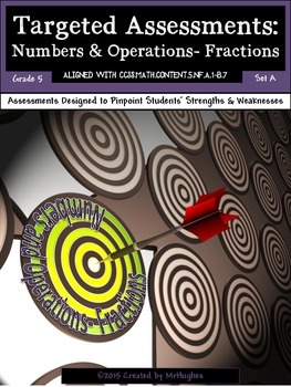 Numbers & Operations - Fractions - Common Core Math Targeted Assessments