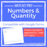 Numbers & Quantity - Math ACT Prep Questions -Compatible w