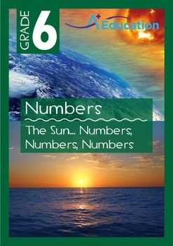 Numbers - The Sun... Numbers, Numbers, Numbers - Grade 6