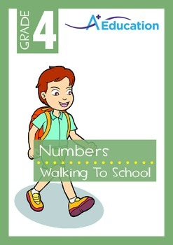 Numbers - Walking to School - Grade 4