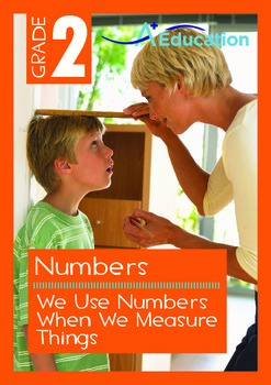 Numbers - We Use Numbers When We Measure Things - Grade 2