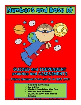 Numbers and Base 10 Guided and Independent Practice and Assessments