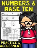 Numbers and Base Ten Assessment and Practice