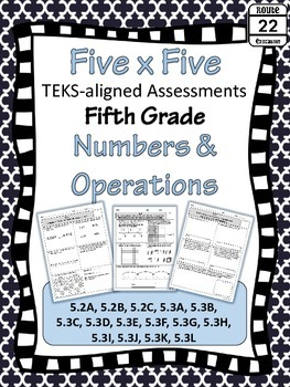 5th Grade Math TEKS Numbers and Operations Assessments
