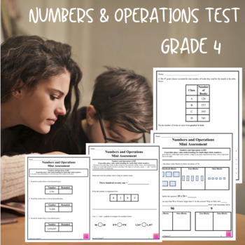 Numbers and Operations Assessments Grade 4 (4.NBT.1-3)