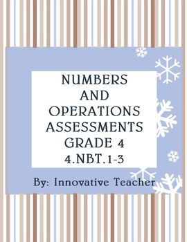Numbers and Operations Assessments Packet Grade 4 (NBT.1-6)