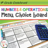 Numbers and Operations Enrichment Choice Board – 4th Grade – Distance Learning