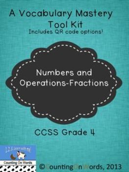 Numbers and Operations - Fractions CCSS: A Grade 4 Vocabul