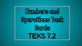 Numbers and Operations Task Cards TEKS 7.2