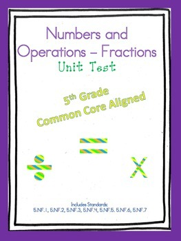 Numbers and Operations Unit Test - 5th Grade