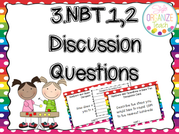 Numbers and Operations in Base Ten 3. NBT.1,2 Discussion Task Cards