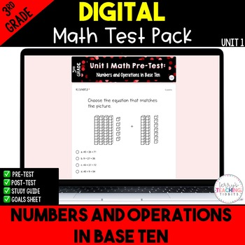 Numbers and Operations in Base Ten Test Pack *3rd Grade Unit 1* {Paperless}