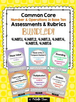 Numbers in Base Ten Assessments & Rubrics BUNDLED! {4.NBT.