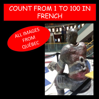 Numbers in French. Count from 1 to 100. All images from Québec