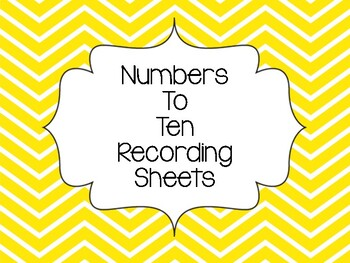 Numbers to 10 Recording Sheets
