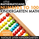 Numbers to 100: Kindergarten Guided Math
