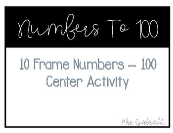 Numbers to 100 - Ten Frame Center