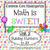 Numbers to 20 - Common Core Kindergarten Math - Unit 2
