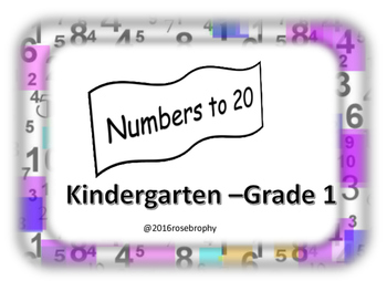 Numbers to 20: Kindergarten - Grade 1