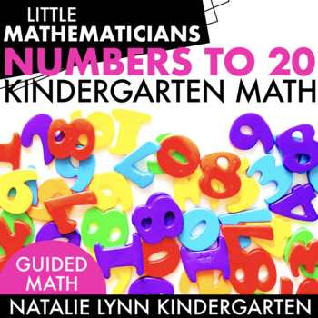 Numbers to 20 Kindergarten Guided Math Unit