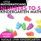 Numbers to 5 Unit: Kindergarten Guided Math