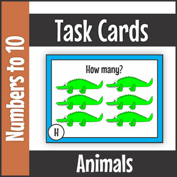 Numbers to Ten Animals Task Cards SCOOT